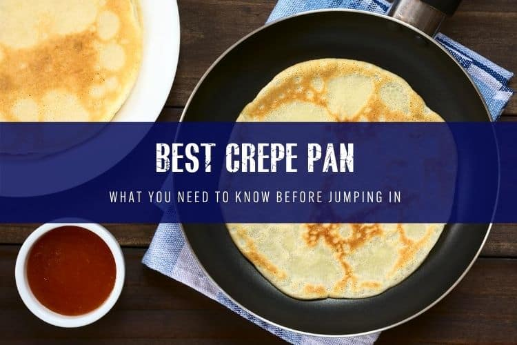 Best Crepe Pan